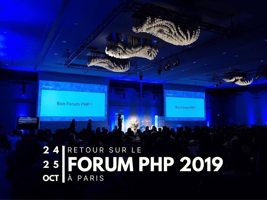 Retour sur le Forum PHP 2019